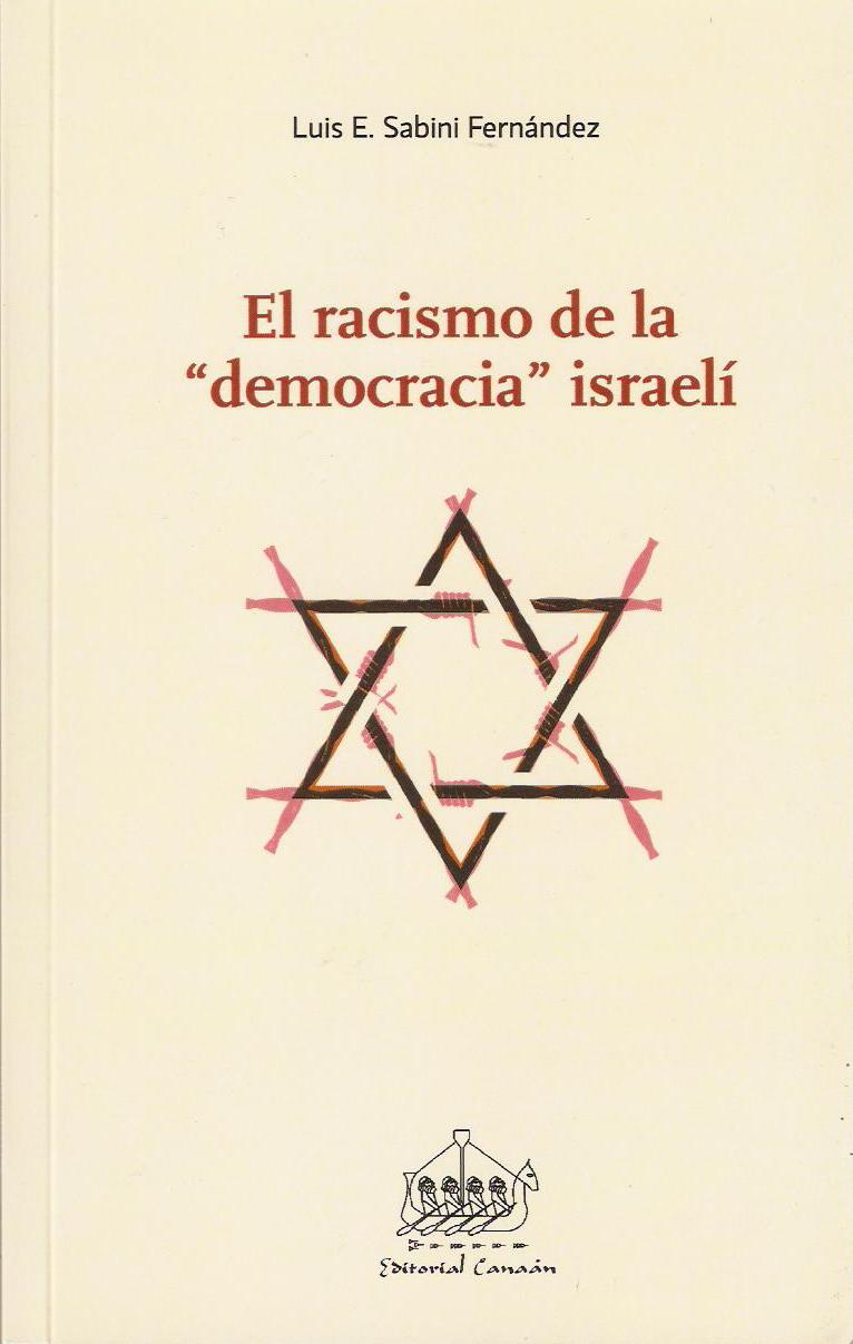El racismo de la 'democracia 'sraeli (tapa)